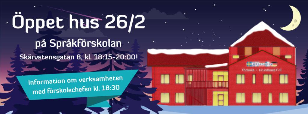 Öppet hus på språkförskolan 26/2 klockan 18:15-20:00. Välkomna!